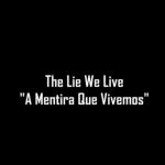 """""""A mentira em que vivemos"""" – Tens mesmo que ver! É a chocante realidade em que vivemos!"""
