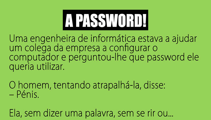 A Password…
