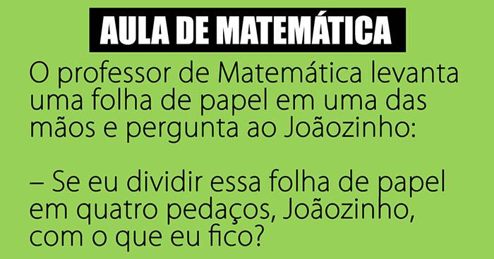 Anedota – O Joãozinho e a matemática…