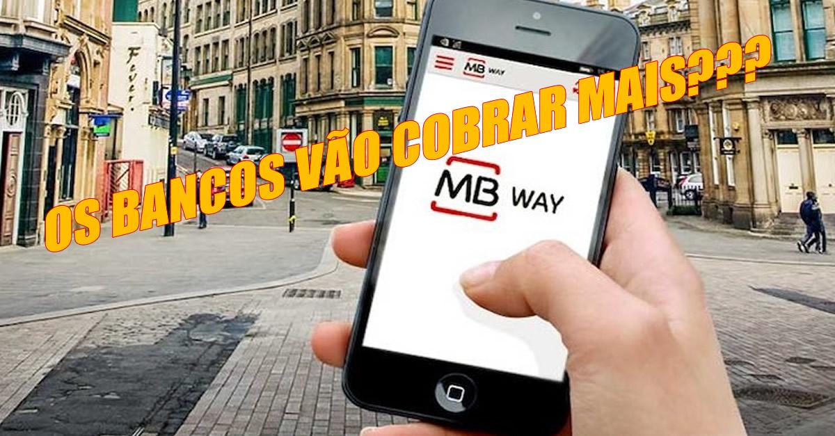 Se usas o MB WAY é importante saberes o que o teu banco te está a cobrar