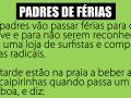 Dois padres decidem ir de férias para o Algarve...
